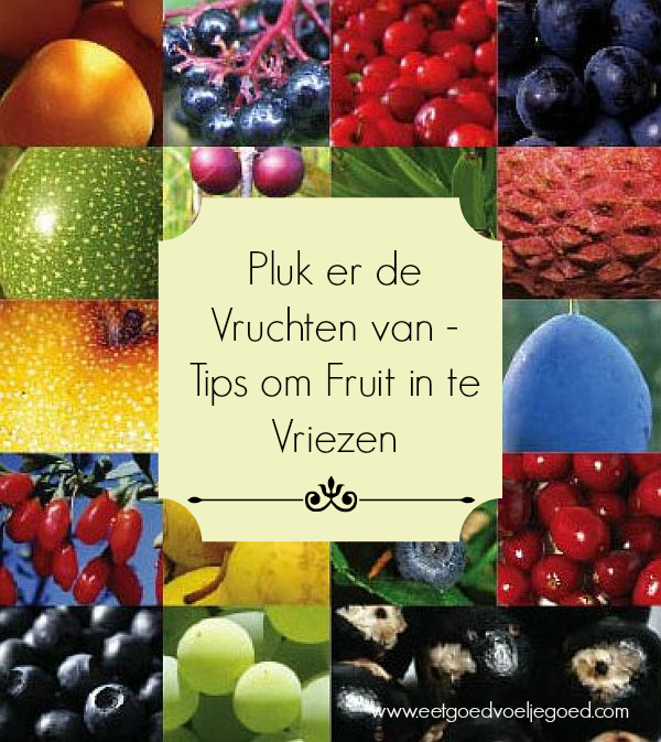 Tips om Fruit in te Vriezen