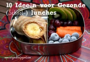 Ideeën voor Gezonde (School-) lunches
