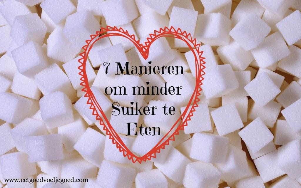 Manieren om minder Suiker te Eten
