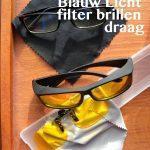 Waarom ik Blauw Licht Filter Brillen draag