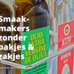 25 Smaakmakers zonder Pakjes of Zakjes