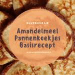Amandelmeel Pannenkoekjes Basisrecept