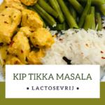 Kip Tikka Masala Recept – Super Makkelijk en Lactosevrij